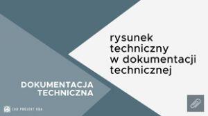 Rysunek-techniczny-w-dokumentacji-technicznej