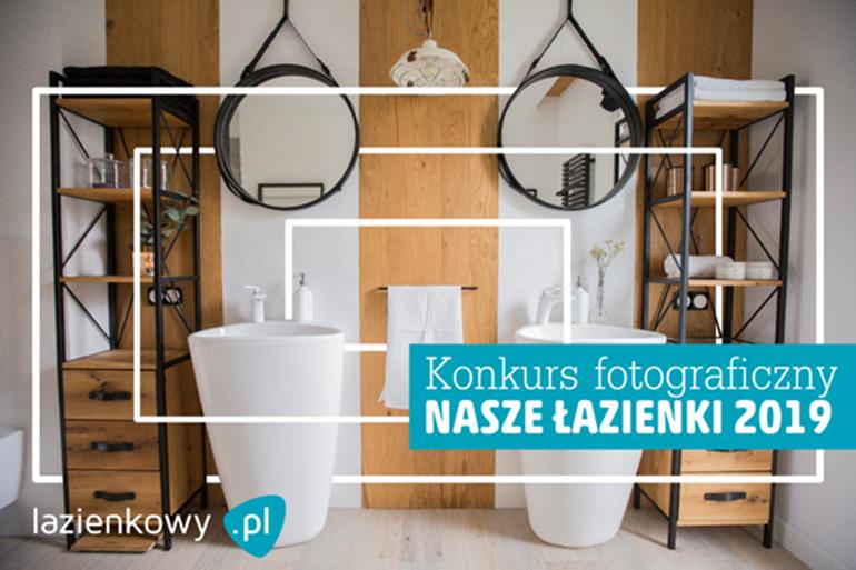 Konkurs Nasze łazienki 2019